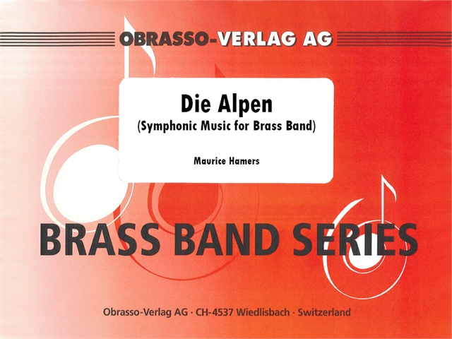 Alpen, Die (Symphonic Music for Brass Band) - click here