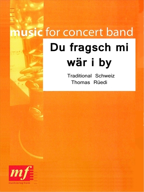 Du fragsch mi w�r i by - hier klicken