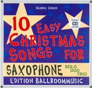 10 Easy Christmas Songs for Saxophone (Solo/Duo/Trio) - hier klicken