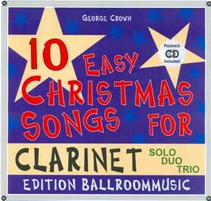 10 Easy Christmas Songs for Clarinet (Solo/Duo/Trio) - hier klicken