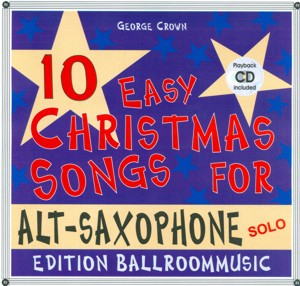 10 Easy Christmas Songs for Alt-Saxophone (Solo) - hier klicken