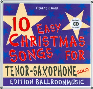 10 Easy Christmas Songs for Tenor-Saxophone (Solo) - hier klicken