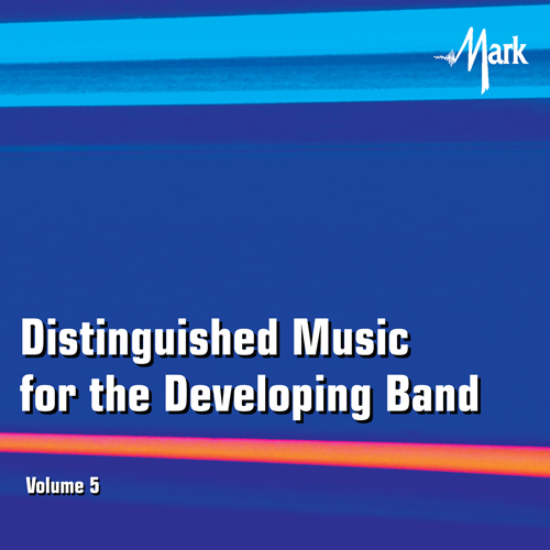 Distinguished Music for the Developing Band #5 - click here