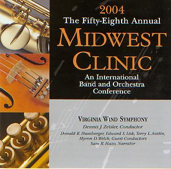 2004 Midwest Clinic: Virginia Wind Symphony - hier klicken