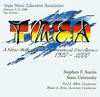 2000 Texas Music Educators Association: Stephen F. Austin State University Wind Symphony - hier klicken