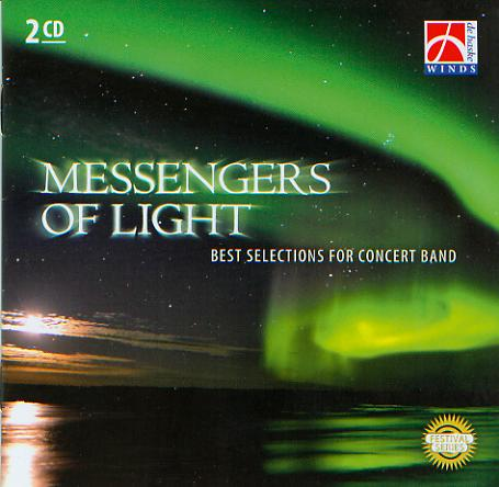 Messengers of Light (Best Selections for Concert Band) - click here