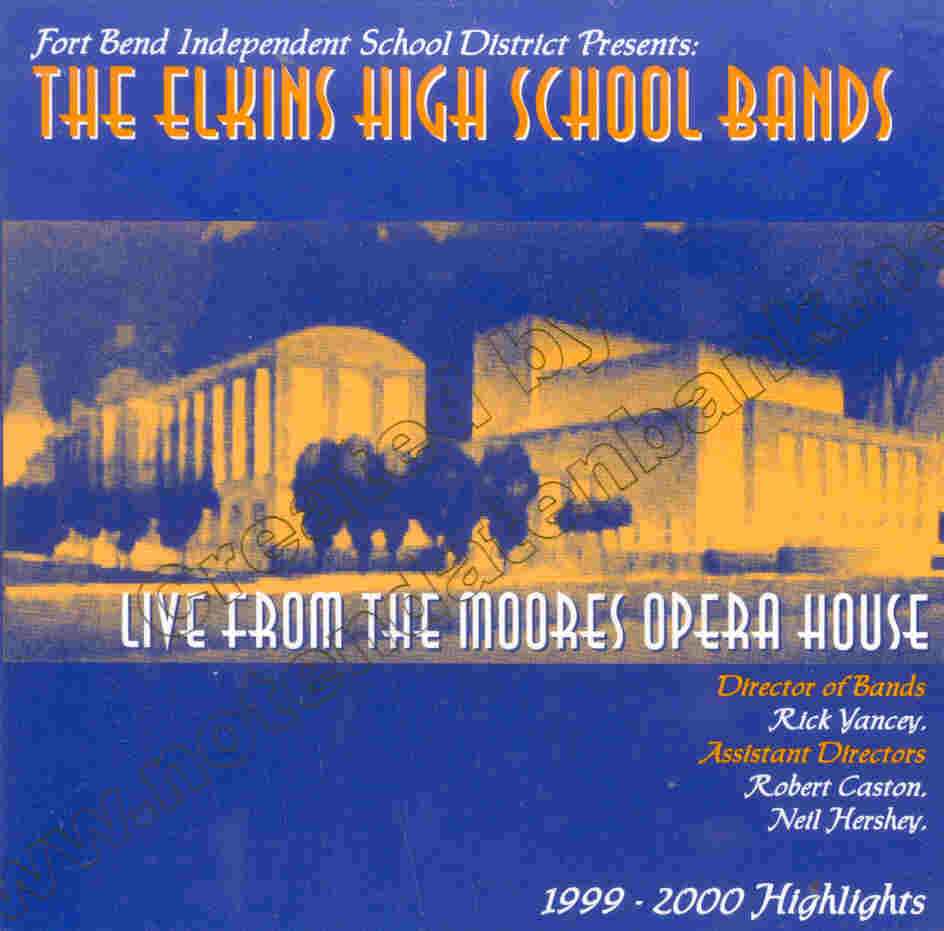 Elkins High School Bands 1999-2000 Highlights - click here