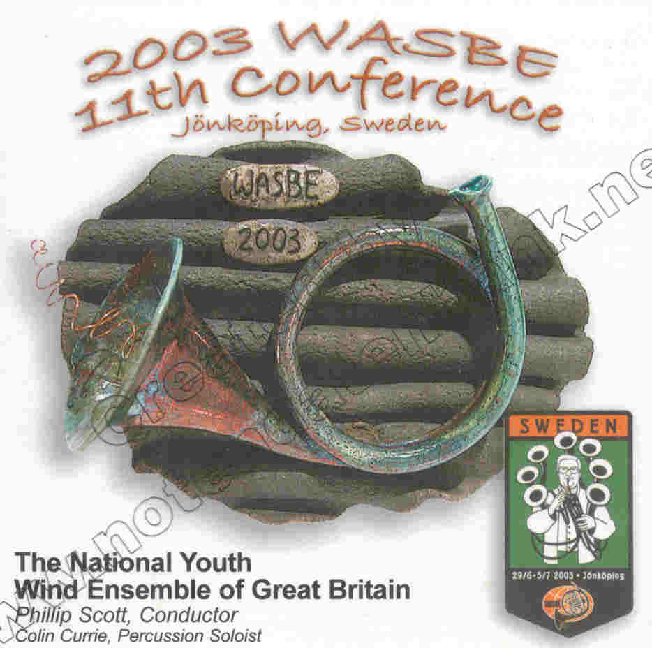 2003 WASBE J�nk�ping, Sweden: The National Youth Wind Ensemble of Great Britain - hier klicken