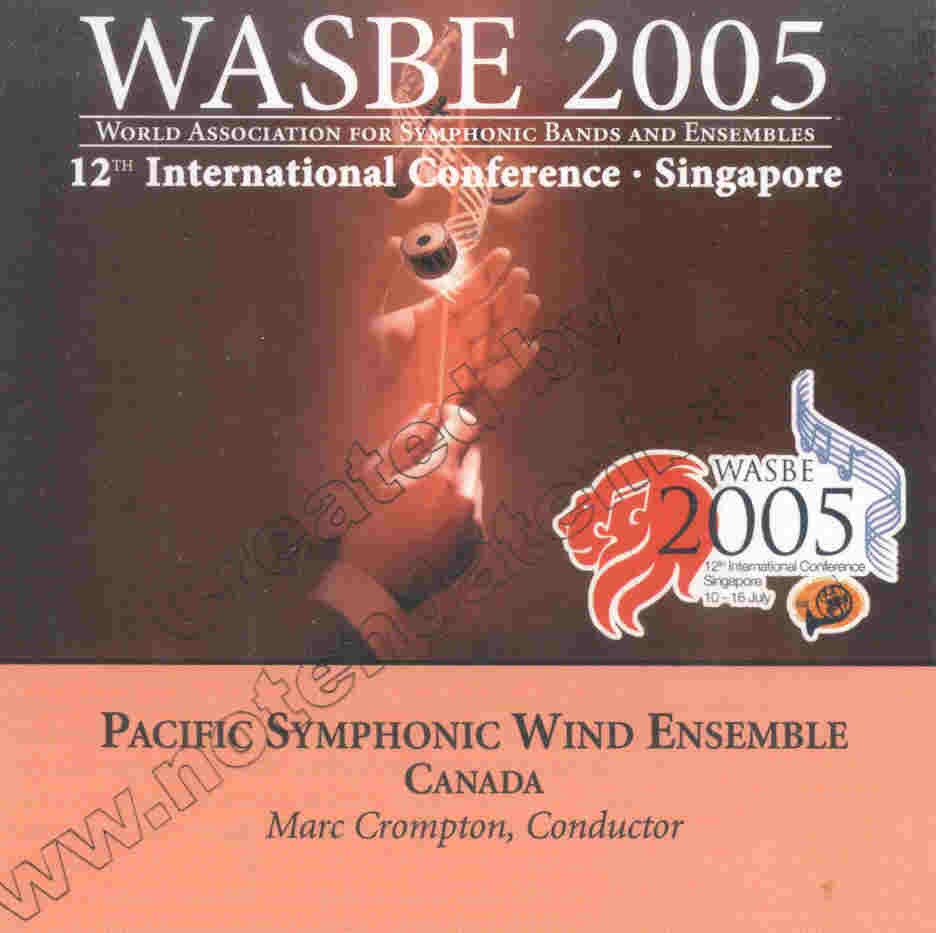 2005 WASBE Singapore: Pacific Symphonic Wind Ensemble - hier klicken