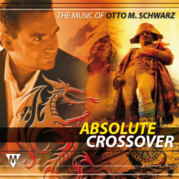 Absolute Crossover: The Music of Otto M. Schwarz - klicken f�r gr��eres Bild