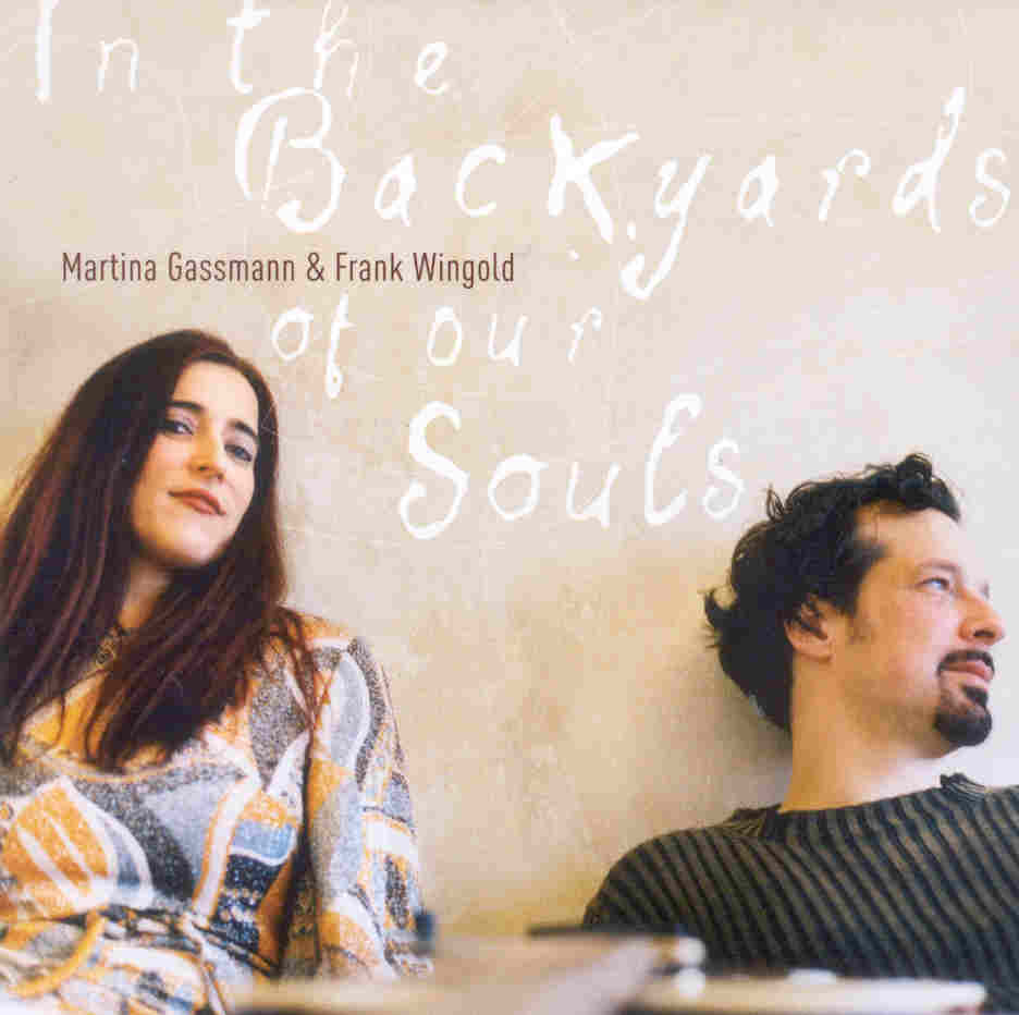 In the Backyards of Our Souls - klicken f�r gr��eres Bild