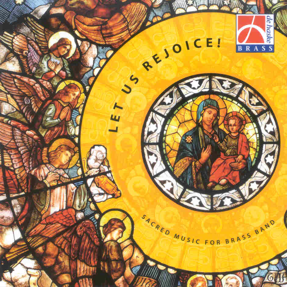 Let us Rejoice - Sacred Music for Brass Band - klicken f�r gr��eres Bild