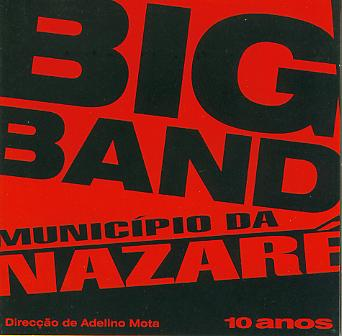 10 anos: Big Band Municipio da Nazare - hier klicken