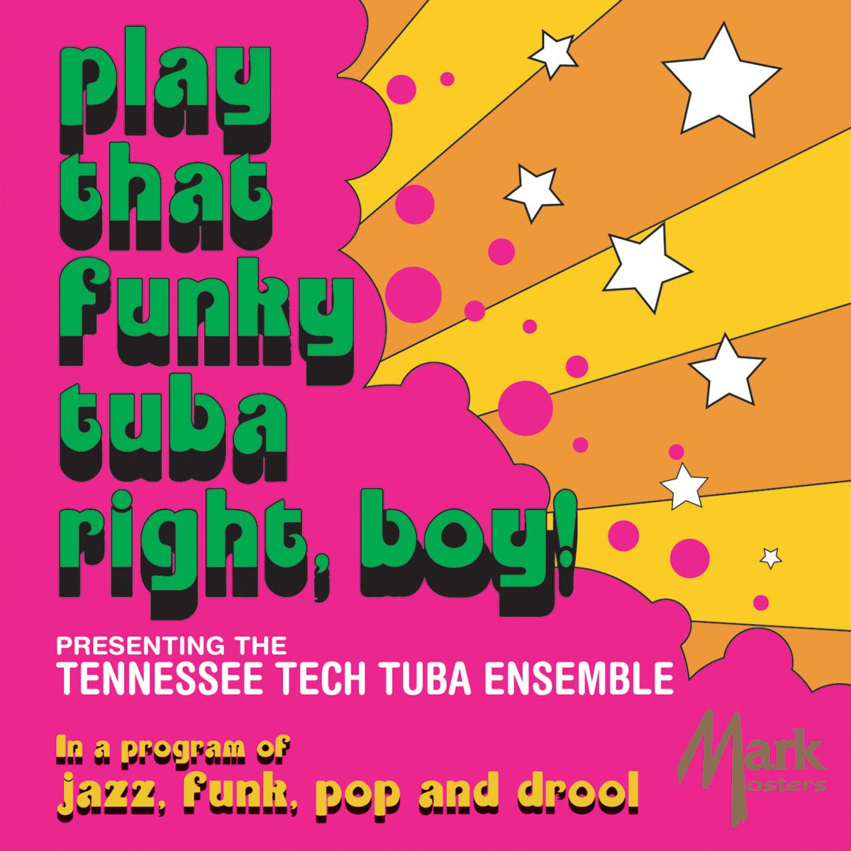 Play That Funky Tuba Right, Boy! - hier klicken