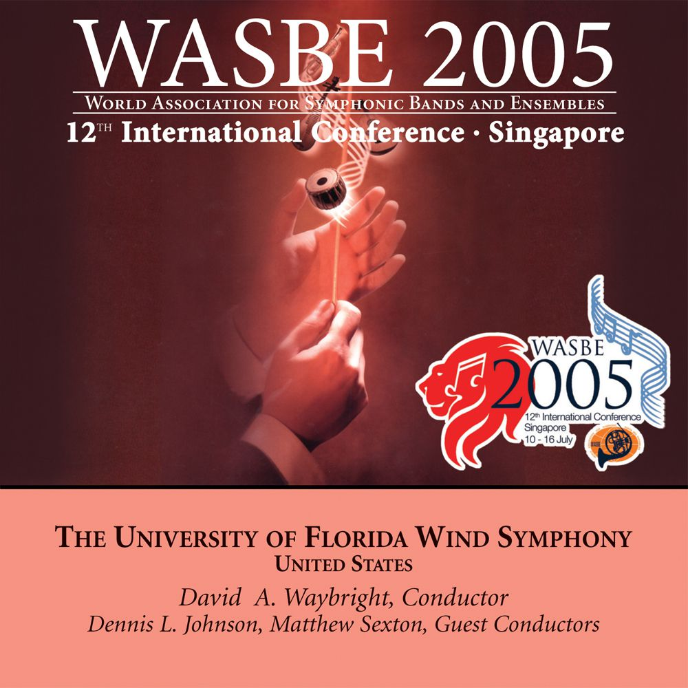 2005 WASBE Singapore: The University of Florida Wind Symphony - klicken f�r gr��eres Bild