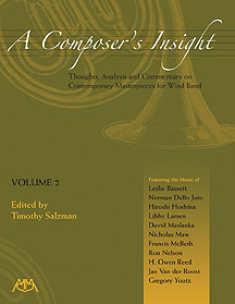 Composer's Insight, A: Thoughts, Analysis and Commentary on Contemporary Masterpieces for Wind Band #2 - hier klicken