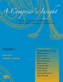 Composer's Insight, A: Thoughts, Analysis and Commentary on Contemporary Masterpieces for Wind Band #3 - hier klicken
