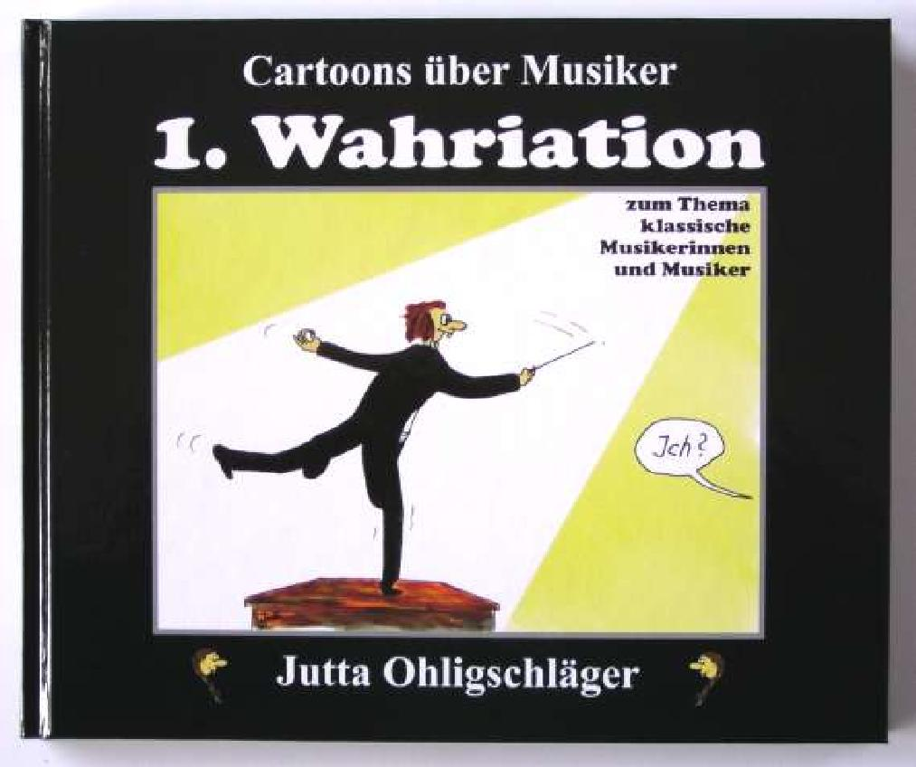 1. Wahriation (Cartoons über Musiker) - click here