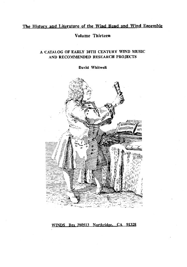 Catalogue of Early 20th Century Wind Music and Recommended Research Projects, A - click here