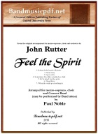 Feel the Spirit Arr. for Concert Band and Optional Chorus by Paul Noble - click here