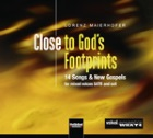 2017-01-19 CD Close to God's Footprints - click here