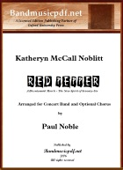 Red Pepper Arr. for Concert Band and Optional Chorus by Paul Noble - click here
