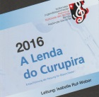 2017-02-11 CD 2016: A Lenda do Curupira - hier klicken