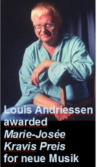 2016-11-24 Louis Andriessen Awarded Marie-Josée Kravis Prize for New Music - click here
