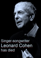 2016-11-11 Singer-songwriter Leonard Cohen has died - click here