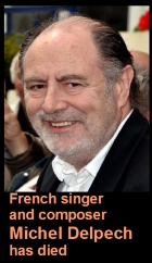 2016-01-04 French singer and composer Michel Delpech has died - click here