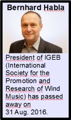 2016-09-05 President of IGEB (International Society for the Promotion and Research of Wind Music) has passed away on 31 Aug. 2016. - click here