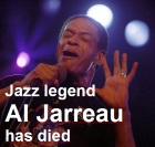 2017-02-13 Jazz legend Al Jarreau has died - click here