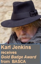 2016-09-16 Karl Jenkins receives Gold Badge Award from BASCA - click here