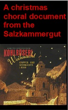 2019-11-26 A christmas choral document from the Salzkammergut - click here
