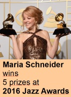 2016-05-17 Maria Schneider wins 5 prizes at 2016 Jazz Awards - click here