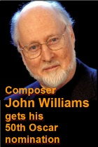 2016-01-23 Composer John Williams gets his 50th Oscar nomination - click here